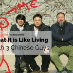 What is It Like Living With 3 Chinese Guys