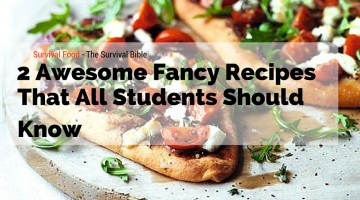 "2 Awesome ""Fancy"" Recipes That All Students Should Know"