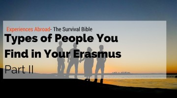 Types of People you find in your Erasmus – Part II