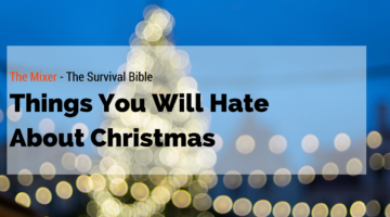 Things You Will Hate About Christmas